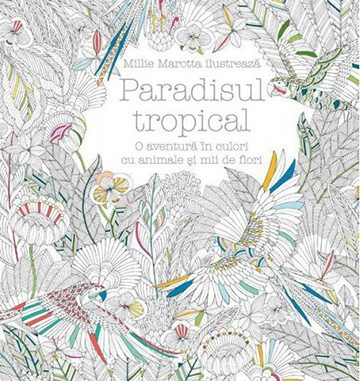paradisul tropical millie marotta