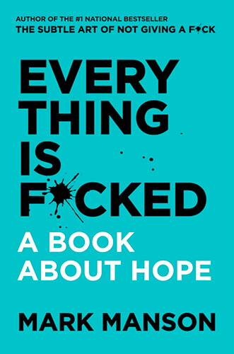 Arta subtila a disperarii. O carte despre speranta - Mark Manson