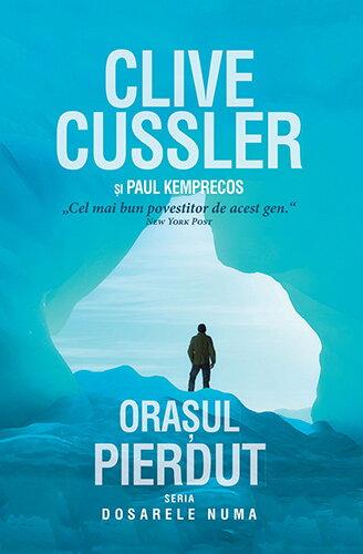 Orasul pierdut - Clive Cussler Paul Kemprecos