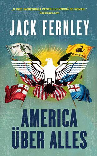 America uber alles - Jack Fernley