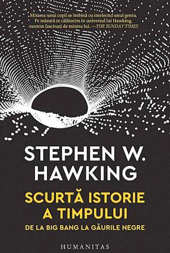 Scurta istorie a timpului - Stephen Hawking