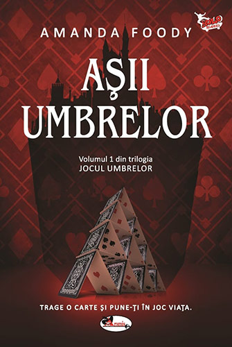 Asii Umbrelor - Amanda Foody