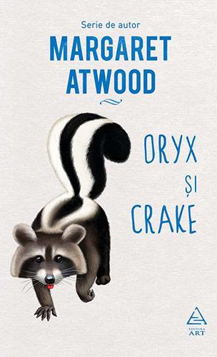 Margaret Atwood Oryx si Crake (Oryx and Crake)
