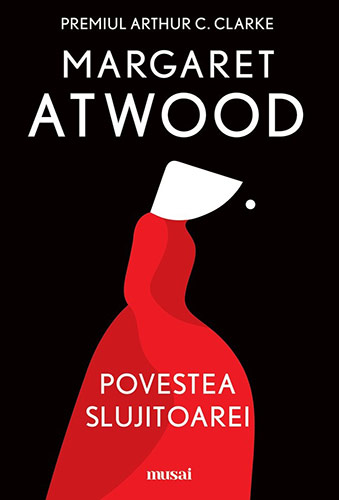 Margaret Atwood Povestea slujitoarei (The Handmaids Tale)