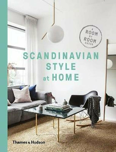 Scandinavian Style at Home - Allan Torp